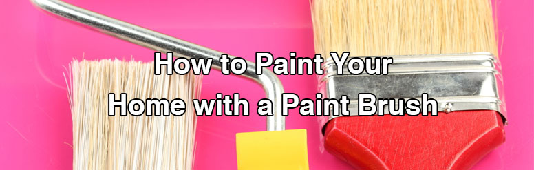 How-to-Paint-Your-Home-with-a-Paint-Brush