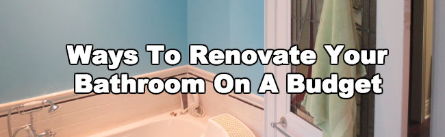 bathroom renovation budget